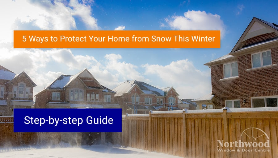 5 ways to protect your home from the snow this winter