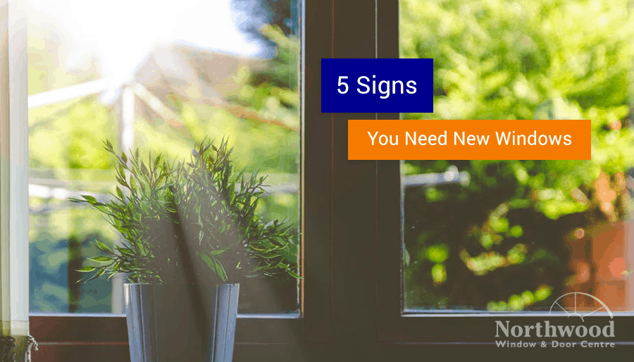 5 signs that you need a new window