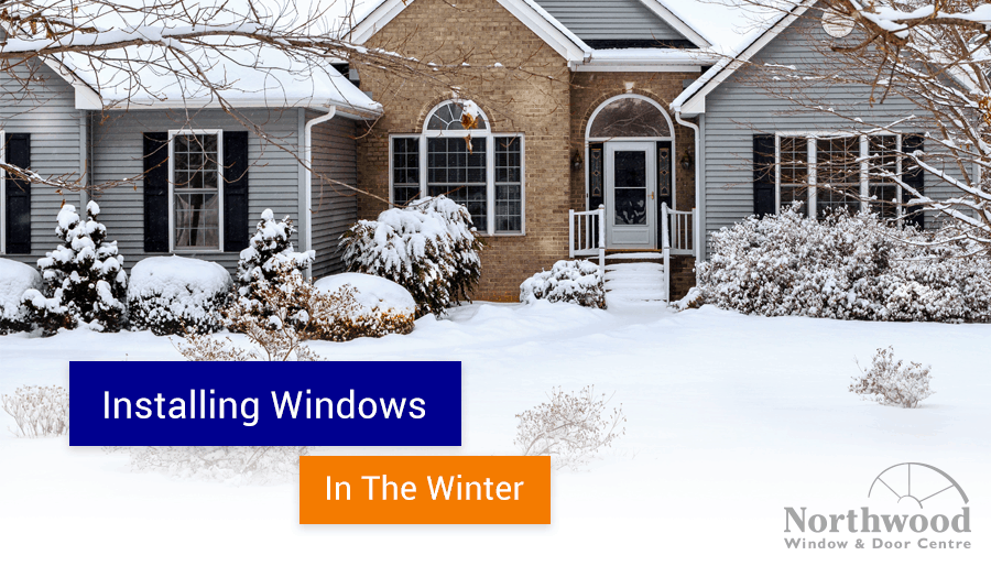 Installing windows in the winter